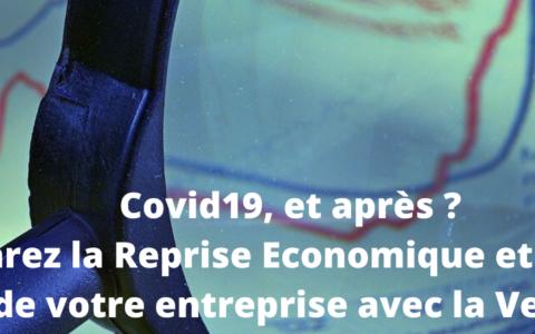 Covid19, et après ? Préparez la reprise économique et l'avenir de votre entreprise avec la veille