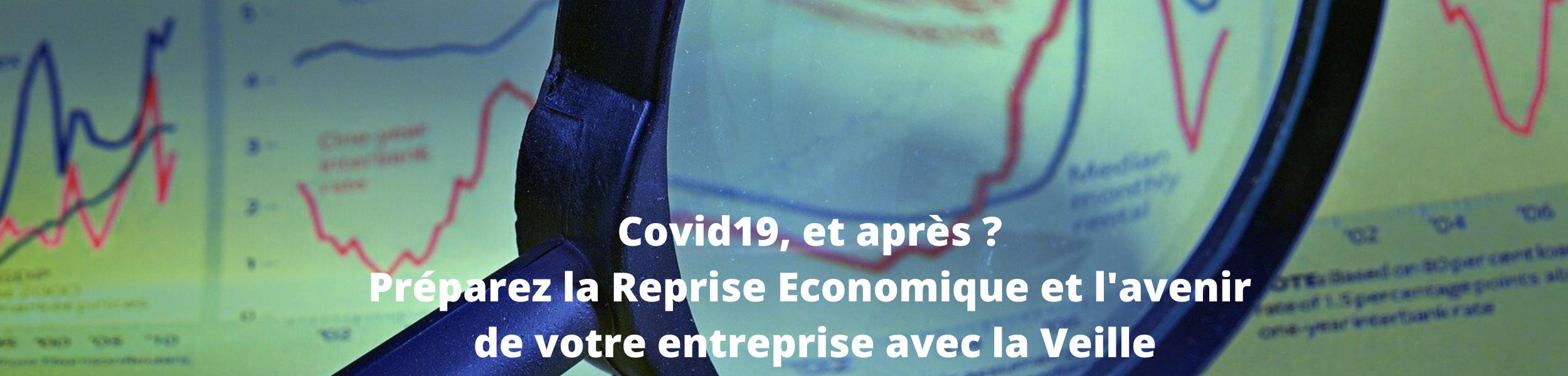 reprise économique : préparez l'avenir de votre entreprise grâce à la veille