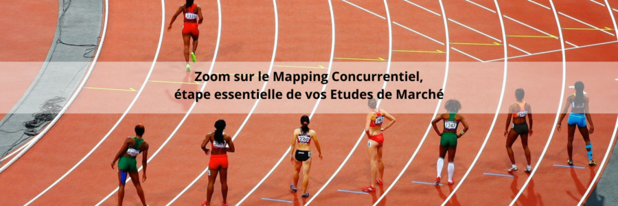 Zoom sur le mapping concurrentiel, cartographie des concurrents